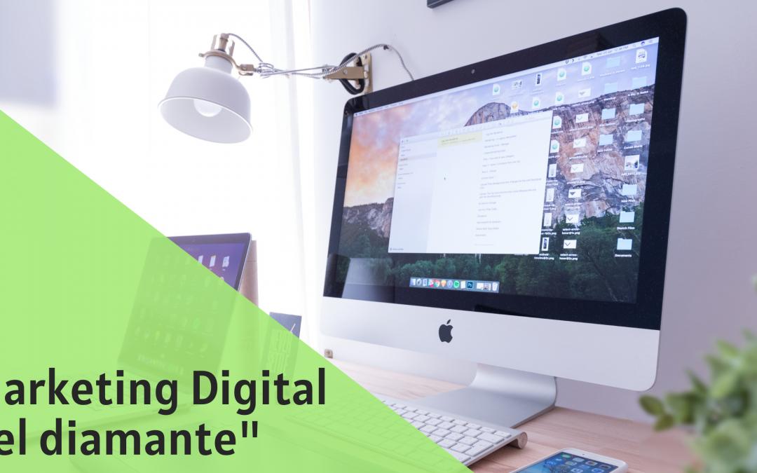 El Marketing digital, el diamante actual en el Marketing